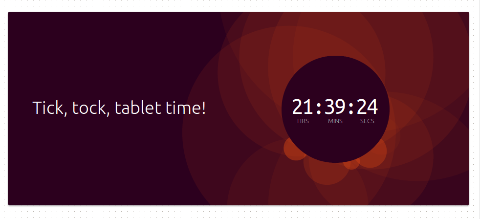 tablettime Tick, Tock, Tablet Time [El misterioso anuncio de Canonical sobre su tablet ]