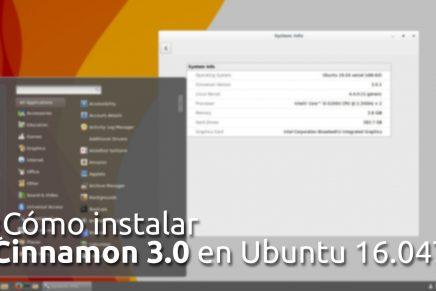 ¿Cómo instalar Cinnamon 3.0 en Ubuntu 16.04?