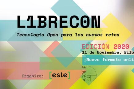 Hoy se celebra la LIBRECON 2020, Tecnología Open para los nuevos retos